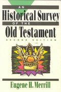 An Historical Survey of the Old Testament 2nd edition 9780801062834 0801062837