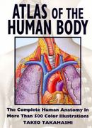 Atlas of the Human Body 1st Edition 9780062732972 0062732978