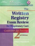 The Written Registry Exam Review for Respiratory Care 2nd edition 9780766807815 0766807819