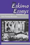 Eskimo Essays 1st Edition 9780813515892 0813515890