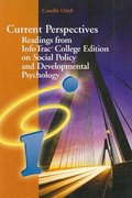 Current Perspectives: Readings from InfoTrac College Edition on Social Policy and Developmental Psychology for Shaffer/Kipp's Developmental Psychology: Childhood and Adolescence, 7th 7th edition 9780495170624 0495170623