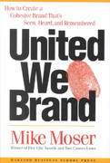 United We Brand 1st Edition 9781578517985 1578517982