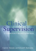 Clinical Supervision 1st Edition 9781591471196 1591471192