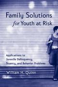 Family Solutions for Youth At Risk 1st Edition 9780203009482 0203009487