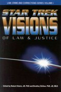 Star Trek Visions of Law and Justice 1st edition 9780966808025 0966808029