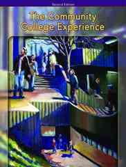 The Community College Experience, Brief Edition 2nd edition 9780131959200 0131959204