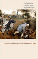 Economic and Financial Decisions under Risk 1st Edition 9780691122151 0691122156