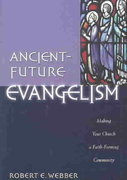 Ancient-Future Evangelism 0 9780801091605 0801091608