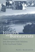 Hunters and Bureaucrats 1st Edition 9780774809849 0774809841