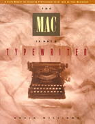 The Mac Is Not a Typewriter 1st Edition 9780938151319 0938151312
