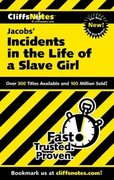 CliffsNotes on Jacob's Incidents in the Life of a Slave Girl 1st edition 9780764585555 076458555X