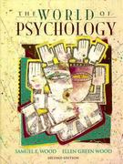 The World of Psychology 2nd edition 9780205163021 0205163025