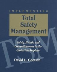 Implementing Total Safety Management 1st edition 9780132434867 0132434865