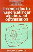 Introduction to Numerical Linear Algebra and Optimisation 0 9780521339841 0521339847