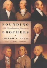 Founding Brothers 1st Edition 9780375405440 0375405445