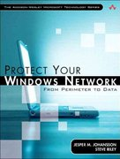 Protect Your Windows Network 1st edition 9780321336439 0321336437