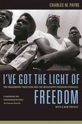 I've Got the Light of Freedom 2nd Edition 9780520251762 0520251768