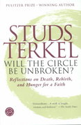 Will the Circle Be Unbroken? 1st Edition 9780345451200 0345451201