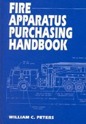 Fire Apparatus Purchasing Handbook 1st Edition 9780912212333 0912212330