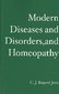 Modern Diseases and Disorders, and Homeopathy 0 9781419675768 1419675761