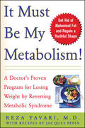 It Must Be My Metabolism 1st edition 9780071437608 0071437606