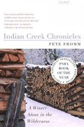 Indian Creek Chronicles 1st Edition 9780312422721 0312422725