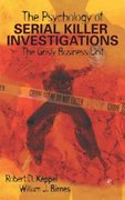The Psychology of Serial Killer Investigations 4th Edition 9780124042605 0124042600