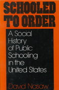 Schooled to Order 1st Edition 9780195028928 0195028929