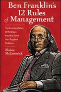 Ben Franklin's 12 Rules of Management 1st edition 9781891984143 1891984144