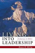Living Into Leadership 1st edition 9780804755764 0804755760