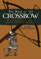 The Book of the Crossbow 0 9780486287201 0486287203