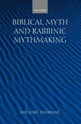 Biblical Myth and Rabbinic Mythmaking 0 9780198267331 0198267339