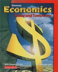Economics: Today and Tomorrow, Student Edition 1st edition 9780078259807 0078259800