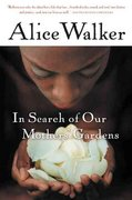 In Search of Our Mothers' Gardens 1st Edition 9780156028646 0156028646