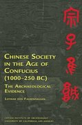Chinese Society in the Age of Confucius (1000-250 BC) 0 9781931745307 1931745307