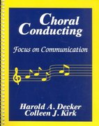 Choral Conducting 1st Edition 9780881338768 0881338761