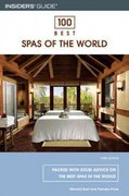 100 Best Spas of the World 3rd edition 9780762734368 0762734361