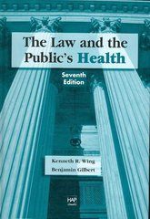 The Law and the Public's Health 7th edition 9781567932614 1567932614