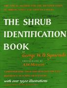 The Shrub Identification Book 1st Edition 9780688050405 0688050409