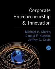 Corporate Entrepreneurship & Innovation 2nd Edition 9780324259162 0324259166