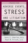 Adverse Events, Stress, and Litigation 0 9780195171488 0195171489