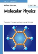 Molecular Physics 1st edition 9783527405664 3527405666