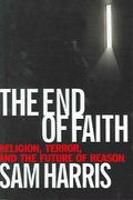 The End of Faith 0 9780393035155 0393035158