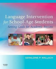 Language Intervention for School-Age Students 1st Edition 9780323040334 0323040330