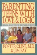 Parenting Teens with Love and Logic 1st edition 9780891096955 0891096957