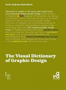 The Visual Dictionary of Graphic Design 1st edition 9782940373437 2940373434