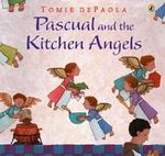 Pascual and the Kitchen Angels 0 9780142405369 0142405361