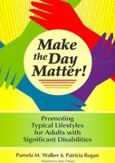Make the Day Matter! 1st edition 9781557667137 1557667136