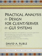 Practical Analysis and Design for Client/Server and GUI Systems 1st edition 9780135217580 013521758X