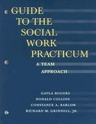 Guide to the Social Work Practicum 1st edition 9780875814322 0875814328